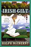 Irish Gilt: A Mystery Set at the University of Notre Dame (Mysteries Set at the University of Notre Dame) (0312336888) by Ralph McInerny