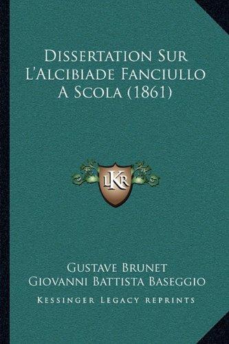 Dissertation Sur L'Alcibiade Fanciullo a Scola (1861)