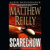 Scarecrow: A Shane Schofield Thriller | [Matthew Reilly]