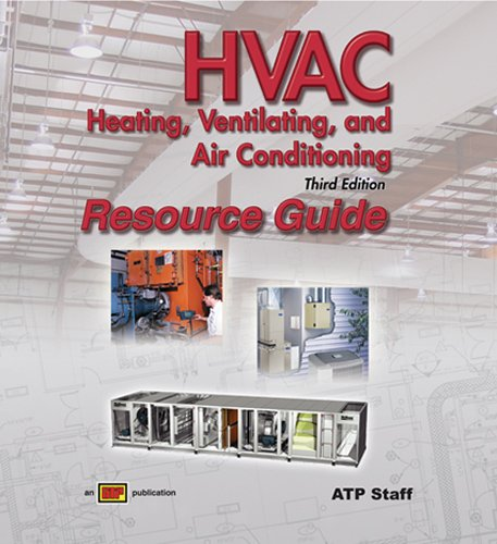 HVAC Heating, Ventilating, and Air Conditioning - Instructor's Resource Guide - 3rd Edition - Amer Technical Pub - AT-0681 - ISBN: 0826906818 - ISBN-13: 9780826906816