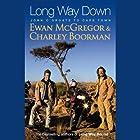 Long Way Down Hörbuch von Ewan McGregor, Charley Boorman Gesprochen von: Mark Bonnar, Rupert Degas