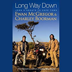 Long Way Down | [Ewan McGregor, Charley Boorman]