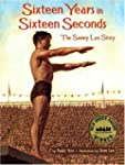 Sixteen Years in Sixteen Seconds: The...