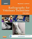 Lavin's Radiography for Veterinary Technicians, 5e