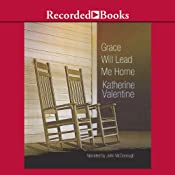 Grace Will Lead Me Home | Katherine Valentine