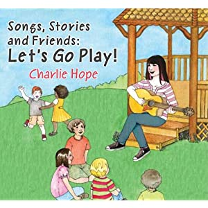 Songs, Stories and Friends: Let's Go Play! [Single]