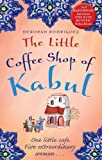 The Little Coffee Shop of Kabul (English Edition)