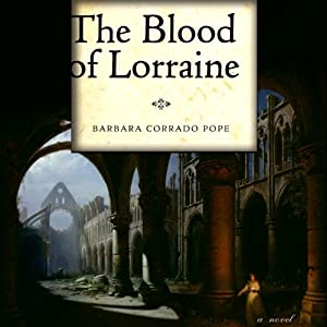 The Blood of Lorraine | [Barbara Pope]