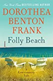Folly Beach: A Lowcountry Tale (Lowcountry Tales) (0061961272) by Frank, Dorothea Benton