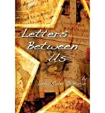 img - for [ [ [ Letters Between Us [ LETTERS BETWEEN US ] By Overman, Linda Rader ( Author )Aug-01-2008 Paperback book / textbook / text book