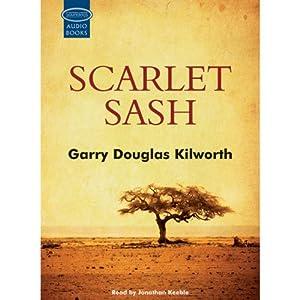 Scarlet Sash | [Garry Douglas Kilworth]
