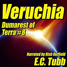 Veruchia: Dumarest of Terra #8 (       UNABRIDGED) by E. C. Tubb Narrated by Rish Outfield