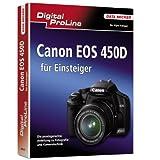 """Digital Proline: Einsteigerbuch zur Canon EOS 450Dvon """"Kyra S�nger"""""""