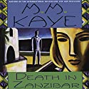 Death in Zanzibar Audiobook by M. M. Kaye Narrated by Bahni Turpin