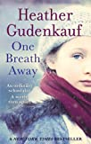 Heather GudenKauf One Breath Away