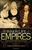 The Inner Life of Empires: An Eighteenth-Century History (0691156123) by Rothschild, Emma