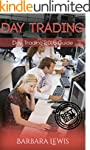 Day Trading: Day Trading 2016 Guide (...
