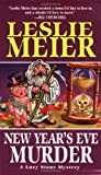 New Year's Eve Murder: A Lucy Stone Mystery (075820700X) by Leslie Meier