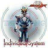 仮面ライダーキバ Individual-System