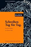 Image de Schreiben Tag für Tag: Journal und Tagebuch (Duden - Kreatives Schreiben)