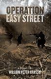 Operation Easy Street (Jock Miles WW2 Adventure Series Book 3)