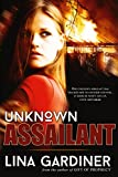 Unknown Assailant: Romantic Suspense