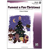 Famous & Fun Christmas, Book 4 (Early Intermediate): 15 Appealing Piano Arrangements
