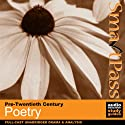 SmartPass Guide to Pre-Twentieth Century Poetry: Audio Education Study Guide (       UNABRIDGED) by SmartPass Ltd Narrated by Joan Walker, Paul Clayton, David Gooderson