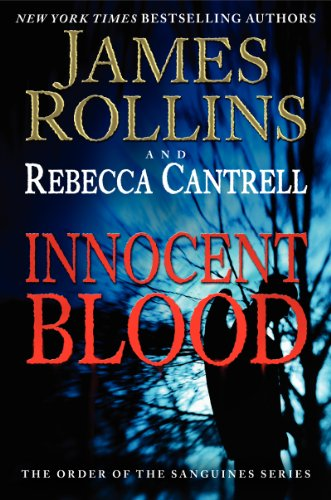 Innocent Blood: The Order of the Sanguines Series
