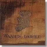 echange, troc Waxies Dargle - World Tour of Ireland