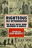 Righteous Self Determination: The Black Social Work Movement in America