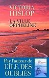 vignette de 'La ville orpheline (Hislop Victoria)'