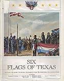 Six Flags of Texas James M., Ben Proctor, Rupert N. Richardson, Richard G. Santos, Harold B. Simpson and Dorman H. Winfrey Day