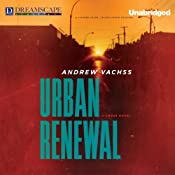 Urban Renewal: A Cross Novel | [Andrew Vachss]