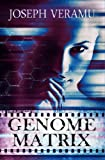 Genome Matrix: Sci Fi Thriller – Suspense