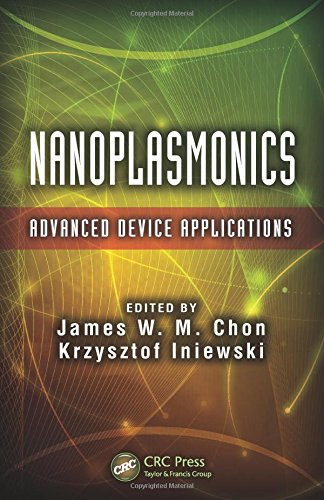 Nanoplasmonics: Advanced Device Applications (Devices, Circuits, and Systems)