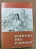 img - for DISEGNI DEL TIEPOLO (Drawings by Tiepolo) - Loggia Del Lionello, Udine, Italy - 1965 book / textbook / text book