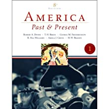 VangoNotes for America: Past and Present, 8/e, Vol. 1  by Robert A. Divine Narrated by Brett Barry, Alyson Silverman