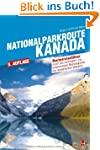 Nationalparkroute Kanada: Die legend�...