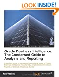 Oracle Business Intelligence: The Condensed Guide to Analysis and Reporting