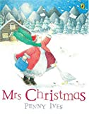 Mrs Christmas (Picture Puffin Story Books) (0140554343) by Ives, Penny