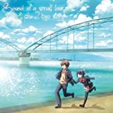 Sound of a small love &chu-2 byo story