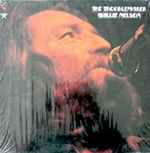 Willie Nelson: The Troublemaker 11 Songs 1.11 Songs 1. Uncloudy day 2. When the roll is called up yonder Whispering hope 4. There is a fountain 5. Will the circle be unbroken & 6 more songs