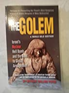 The Golem: Israel's Nuclear Hell Bomb and…
