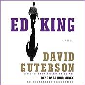 Ed King   [David Guterson]