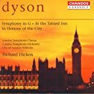 Dyson: Symphony in G Major / At the Tabard Inn / in Honour of the City
