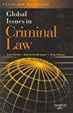 img - for Global Issues in Criminal Law (American Casebook) 1st (first) Edition by Linda Carter, Christopher L. Blakesley, Peter Henning published by West (2007) book / textbook / text book