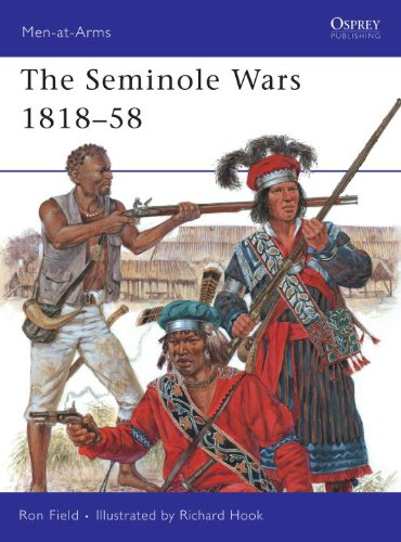 The Seminole Wars 1817-58 (Men-at-Arms)
