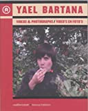 Yael Bartana: Videos & Photographs