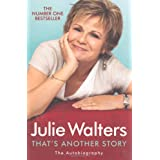 That's Another Story: The Autobiographyby Julie Walters